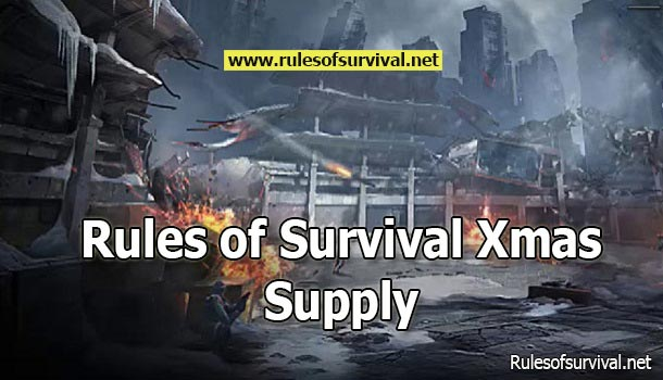 Rules of Survival Xmas Supply