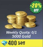 Weekly Quota: 0/1 5000 Gold