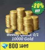 Weekly Quota: 0/1 10000 Gold